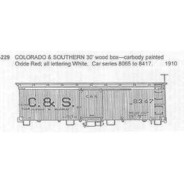 CDS DRY TRANSFER S-229  COLORADO & SOUTHERN 30' WOOD BOXCAR