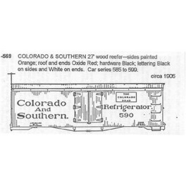 CDS DRY TRANSFER G-569  COLORADO & SOUTHERN 28' WOOD REEFER