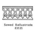 GRANDT LINE 3535 - SAWED BALUSTRADE GOTHIC PORCH RAILING - O SCALE